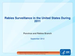 Rabies Surveillance in the United States During 2011