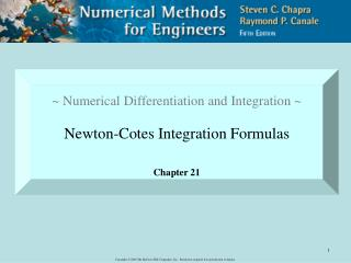 ~ Numerical Differentiation and Integration ~ Newton-Cotes Integration Formulas Chapter 21