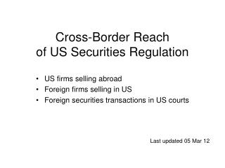 Cross-Border Reach of US Securities Regulation