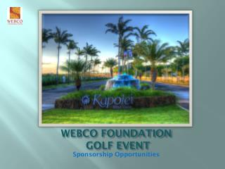 WEBCO FOUNDATION  GOLF EVENT