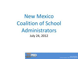 New Mexico  Coalition of School Administrators