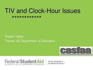 TIV and Clock-Hour Issues      ************