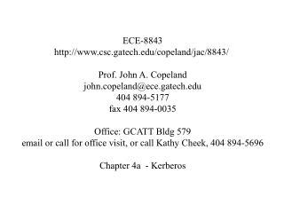 ECE-8843 csc.gatech/copeland/jac/8843/  Prof. John A. Copeland