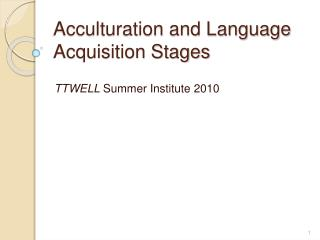 Acculturation and Language Acquisition Stages