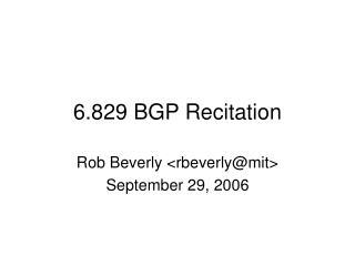 6.829 BGP Recitation