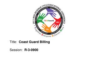Title:  Coast Guard Billing Session :   R-3-0900