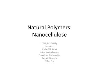 Natural Polymers:  Nanocellulose