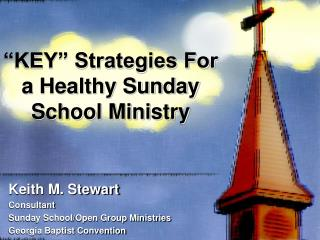 """KEY"" Strategies For a Healthy Sunday School Ministry"