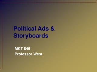 Political Ads & Storyboards