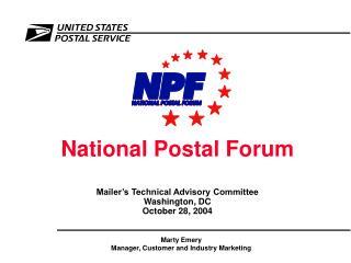 National Postal Forum Mailer's Technical Advisory Committee Washington, DC October 28, 2004