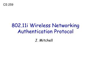 802.11i Wireless Networking Authentication Protocol