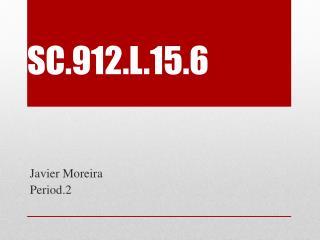 SC.912.L.15.6