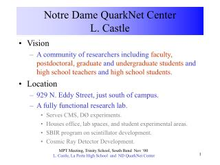 Notre Dame QuarkNet Center L. Castle