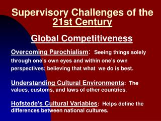 Supervisory Challenges of the 21st Century