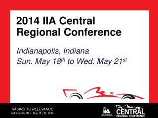 2014  IIA Central Regional Conference