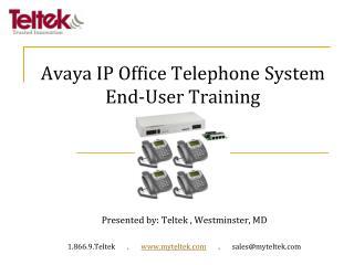 Avaya IP Office Telephone System End-User Training