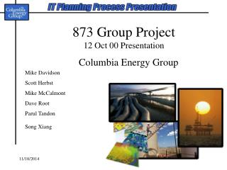 873 Group Project 12 Oct 00 Presentation