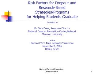Risk Factors for Dropout and Research-Based  Strategies/Programs  for Helping Students Graduate