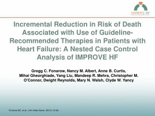 Incremental Reduction in Risk of Death Associated with Use of Guideline-Recommended Therapies in Patients with Heart Fai