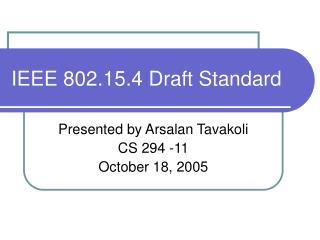 IEEE 802.15.4 Draft Standard
