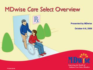 MDwise  Care Select  Overview