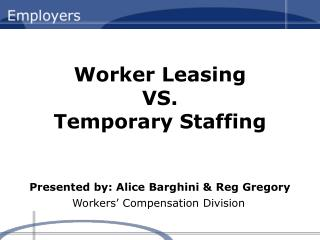 Worker Leasing VS. Temporary Staffing