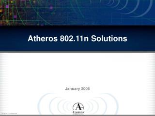 Atheros 802.11n Solutions