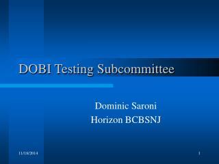 DOBI Testing Subcommittee