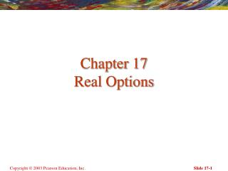 Chapter 17 Real Options