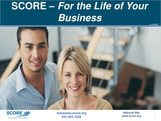 SCORE –  For the Life of Your Business v.11/9/13