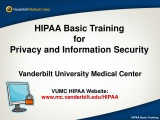 HIPAA Basic Training for  Privacy and Information Security