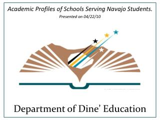 Department of Dine� Education