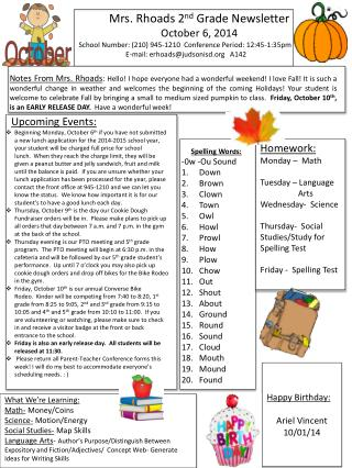 Mrs. Rhoads 2 nd  Grade Newsletter October 6, 2014