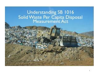 Understanding SB 1016  Solid Waste Per Capita Disposal  Measurement Act