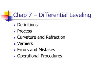 Chap 7 – Differential Leveling