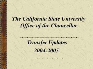 The California State University Office of the Chancellor
