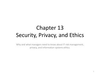 Chapter 13 Security, Privacy, and Ethics
