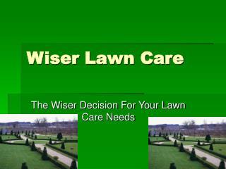 Wiser Lawn Care