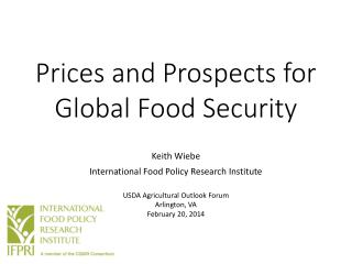 Prices and Prospects for Global Food Security