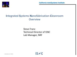 Steve Franz Technical Director of ISNC Lab Manager, NRF