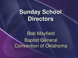 Sunday School Directors