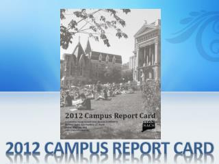 2012 CAMPUS REPORT CARD