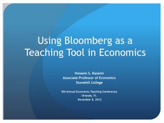Using Bloomberg as a Teaching Tool in Economics