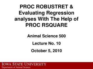 PROC ROBUSTRET & Evaluating  Regression analyses With The Help of PROC RSQUARE