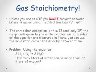 Gas Stoichiometry!