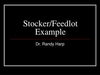 Stocker/Feedlot Example