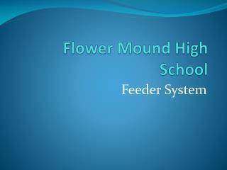Flower Mound High School