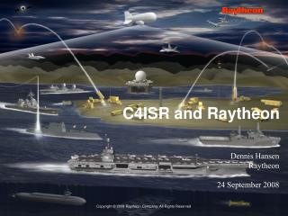 C4ISR and Raytheon