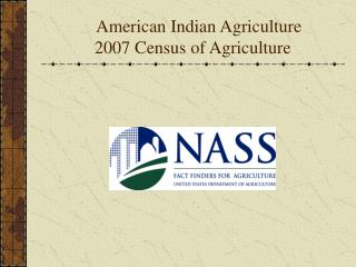 American Indian Agriculture          2007 Census of Agriculture