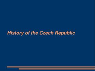 History of the Czech Republic